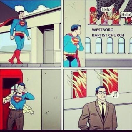 Yes! #Superman vs Fred #Phelps & #Westboro #Baptist #Church  - Instagram